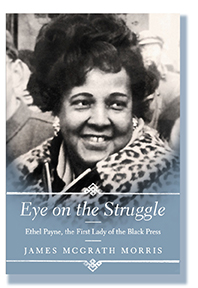 Critically acclaimed biography of Ethel Payne
