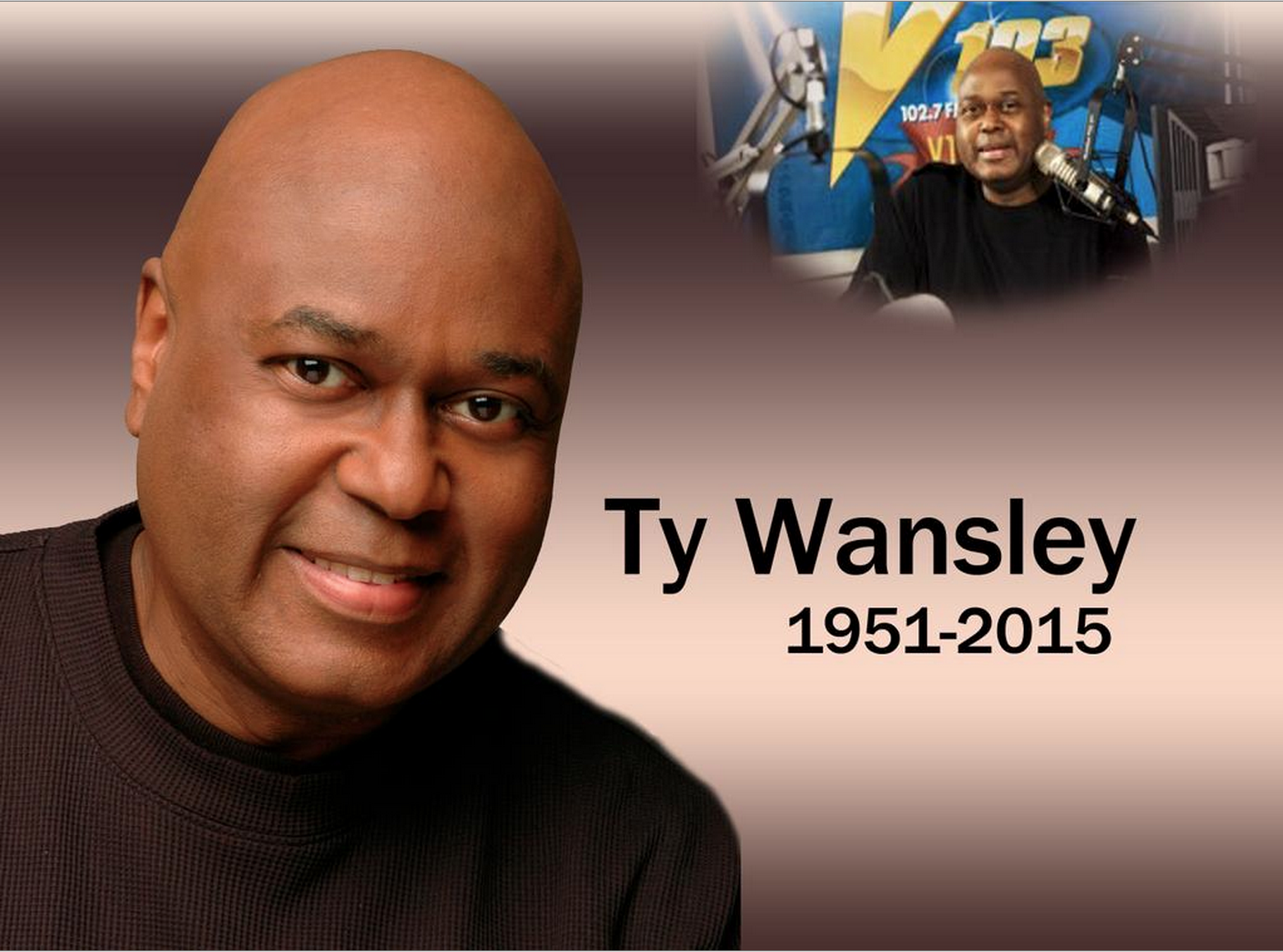 V103's Ty Wansley has passed